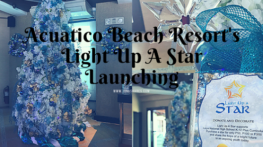 -Jona Shares-: Acuatico Beach Resort's Light Up A Star Launching