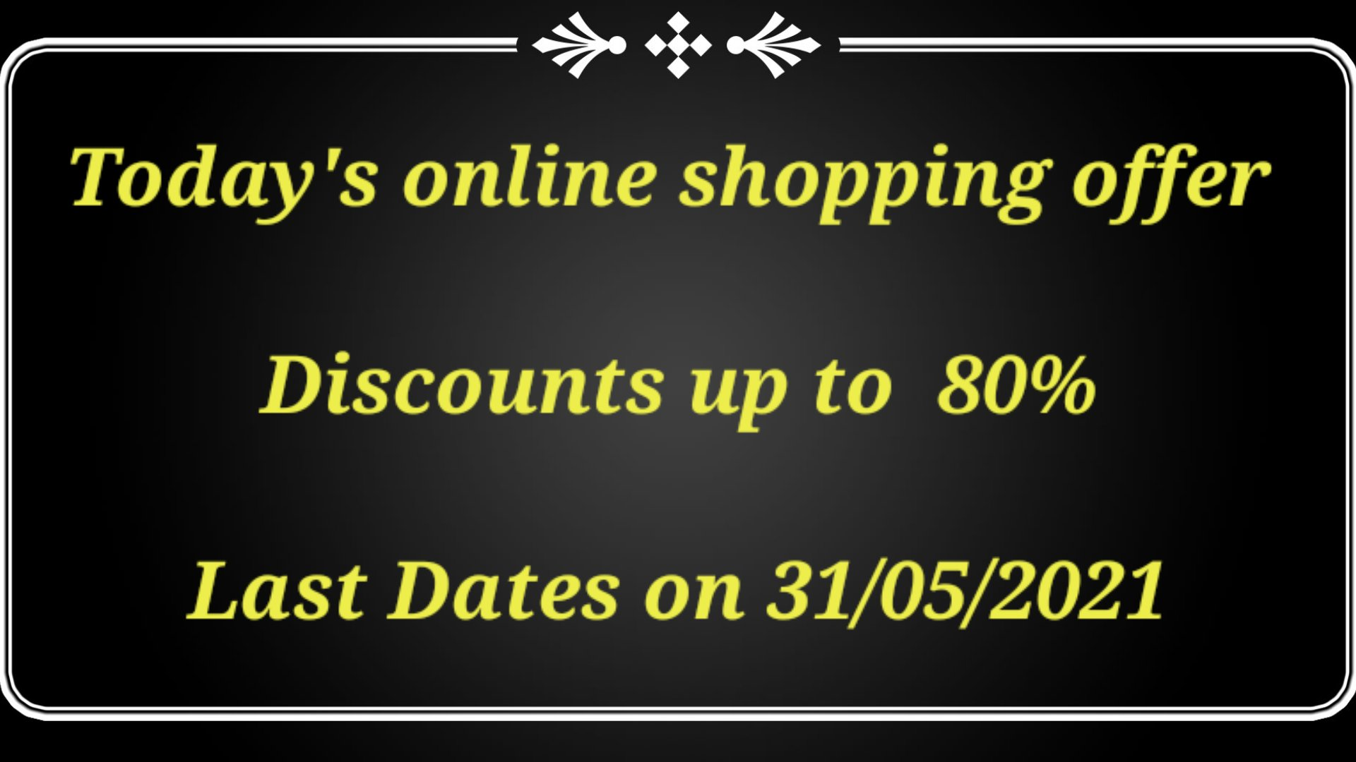 Discount and coupon code updates on 24th May 2021 , Online shopping offer