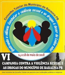 6ª Campanha contra Violência Sexual e Drogas inicia nesta segunda (14), em Baraúna; veja programação