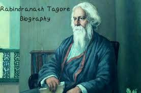 Rabindranath Tagore short Biography Hindi. रबीन्द्रनाथ टैगोर short Biography Hindi