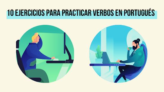 10 Ejercicios para Practicar Verbos en Portugués