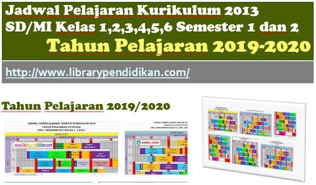 Jadwal Pelajaran Kurikulum 2013 SD Lengkap mulai dari Kelas 1, 2, 3, 4, 5, 6 Semester 1 dan 2 Tahun Ajaran 2019/2020, http://www.librarypendidikan.com/