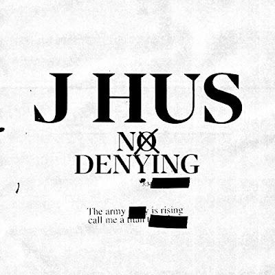 J Hus – No Denying Mp3 Free Download