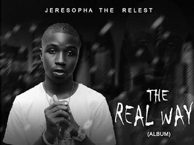 [Album] Jeresopha - The Real Way Album