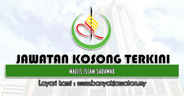 Jawatan Kosong 2021 di Majlis Islam Sarawak