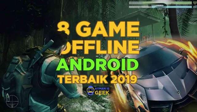 8 Game Offline Android Terbaik 2019 Gratis Alternatif Penghemat Kuota