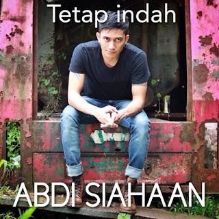 Abdi Siahaan - Tetap Indah