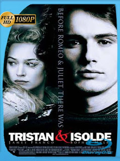 Tristan and Isolde (2006) HD [1080p] Latino [GoogleDrive] SilvestreHD