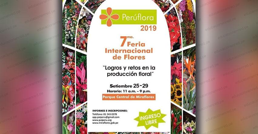 PERÚ FLORA 2019: Séptima Feria Internacional de las Flores, Plantas y Paisaje (Del 25 al 29 Septiembre) Parque Central de Miraflores