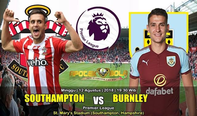 Prediksi Southampton Vs Burnley 12 Agustus 2018