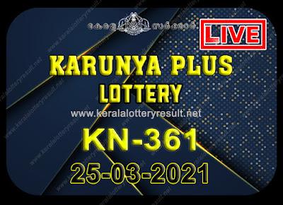 Kerala Lottery Result Karunya plus KN-361 25.03.2021,Karunya plus KN-361 , Karunya plus 25-03.2021 Karunya Result, kerala lottery result, lottery result kerala, lottery today result, today kerala lottery, lottery results kerala, lottery result today kerala, kerala lottery result today, today lottery results kerala, kerala lottery today results, kerala lottery live, kerala lottery today live, live lottery results