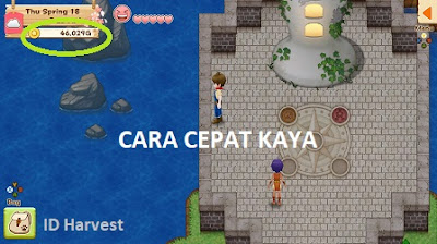 Cara Cepat Kaya di Harvest Moon: Light of Hope