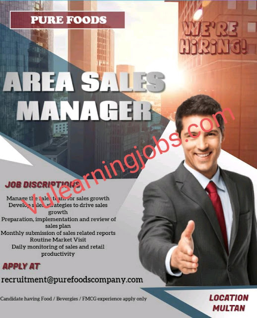 Pure Foods Company (Pvt.) Limited Jobs 2020 For Area Sales Manager LatestPure Foods Company (Pvt.) Limited Jobs 2020 For Area Sales Manager Latest