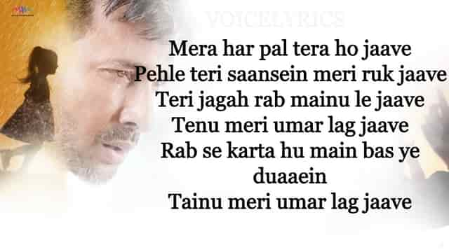 Tenu Meri Umar Lag Jaave Lyrics quotes