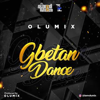 Olumix - Gbetan Dance