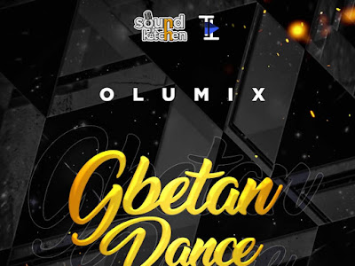 DOWNLOAD INSTRUMENTAL: Olumix - Gbetan Dance