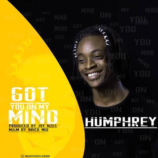 Humphrey - Got you on my mind