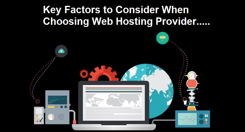 Key Factors to Consider When Choosing Web Hosting Provider