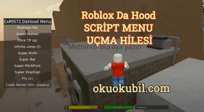 Roblox Da Hood Script Menu Süper Yarasa + Uçmak Hileli İndir 2020