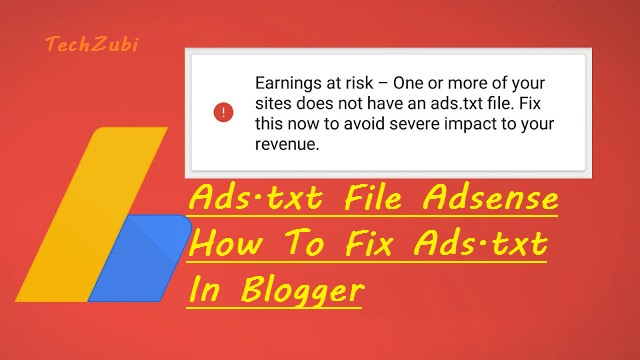 Ads.txt File Adsense | How To Fix Ads.txt In Blogger Website