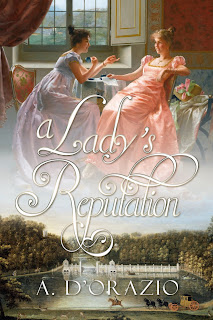 Book cover: A Lady's Reputation by A. D'Orazio