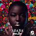 AUDIO | Azana – Your Love (Mp3) Download