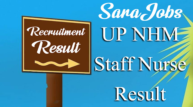 UP NHM Staff Nurse Result