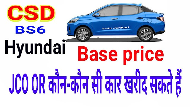 CSD Price list of Cars BS6 Hyundai 2020 Base price