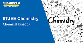 IIT JEE Chemistry Chemical Kinetics