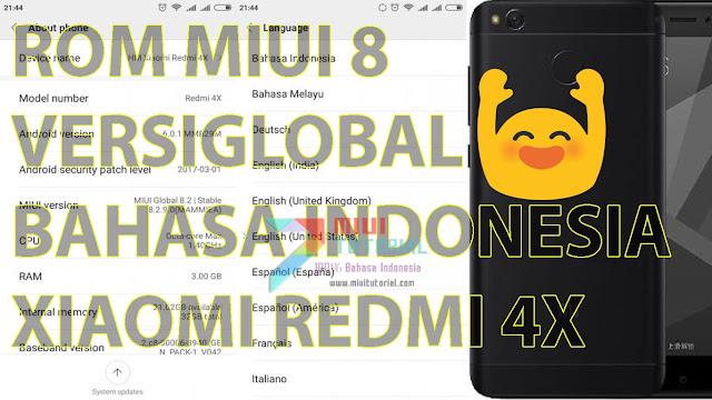Sedang Mencari Rom Global Miui 8 Bahasa Indonesia untuk Xiaomi Redmi 4X? Admin Kasih Plus Tutorial Cara Installnya