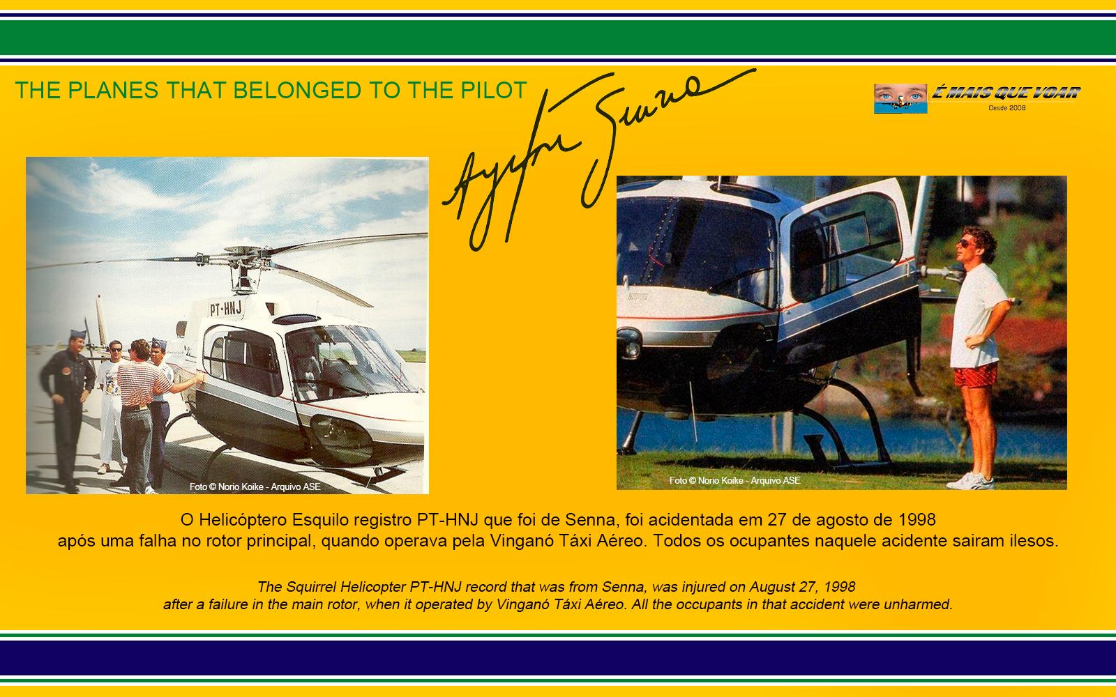 PT-HNJ - Esquilo AS350 - Os helicópteros e os aviões que foram do piloto Ayrton Senna? | É MAIS QUE VOAR