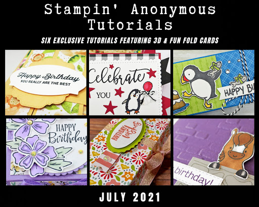 JULY STAMPIN'ANONYMOUS TUTORIALS
