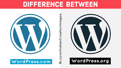Difference between WordPress.com and WordPress.org - IndianCreator.in