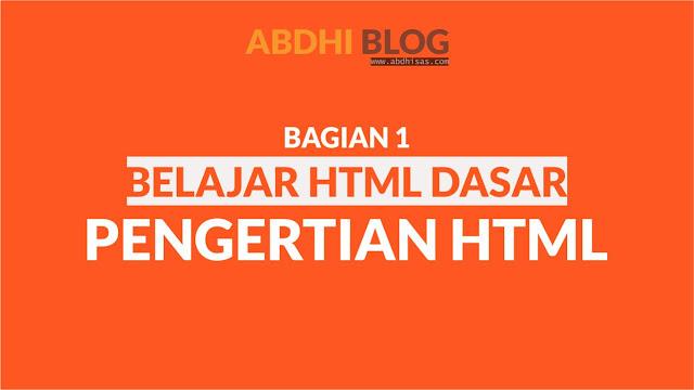 Pengertian HTML - Belajar HTML Dasar 1