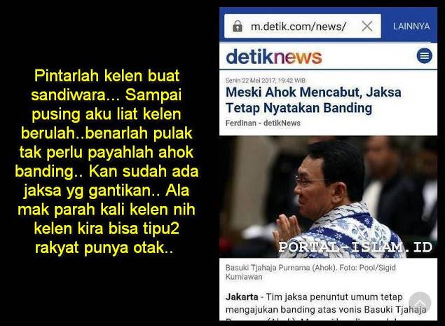 Meski Ahok Mencabut Tapi Jaksa Tetap Nyatakan Banding, Netizen: KALIAN KIRA BISA MENIPU UMAT???