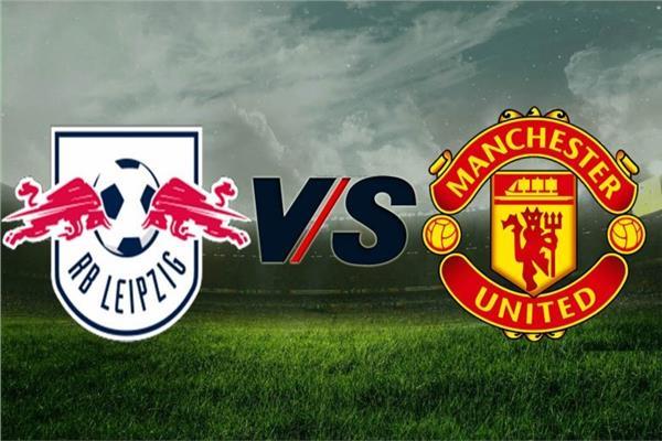 بث مباشر مباراة مانشستر يونايتد ولايبزيج