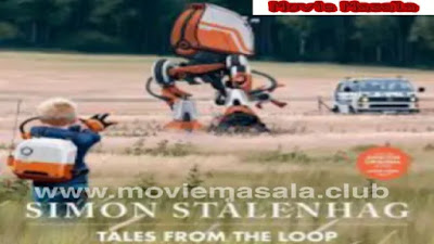 Tales From The Loop Amazon Prime Series Full Download
