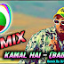 Kamal Hai - (REMIX) Dance DJ Song | DJ Hemant Raj JpR | Badshah New Song | Tik Tok Viral Songs