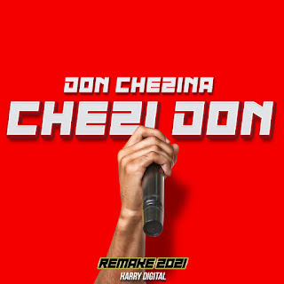 640x640%2B%25287%2529 - Don Chezina - Chezidon (Harry Digital Remix )