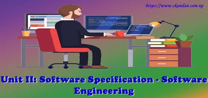 Unit II: Software Specification - Software Engineering