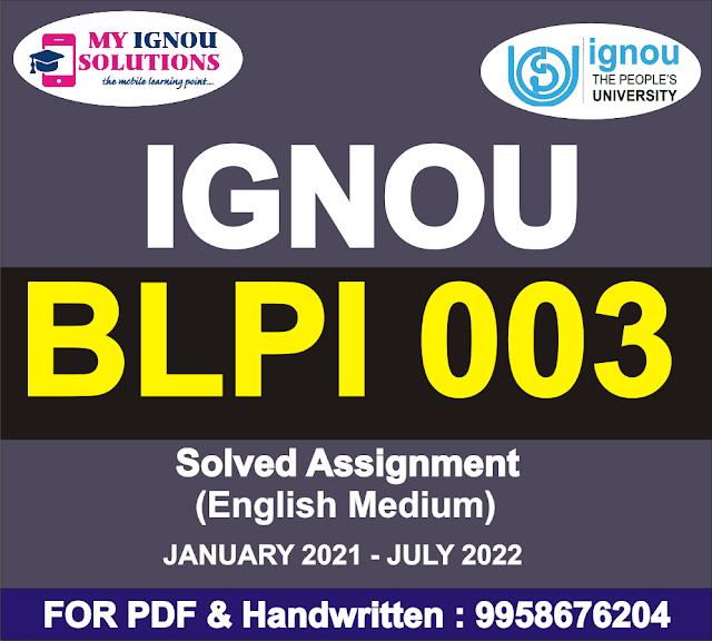 BLPI 003 Solved Assignment 2021-22