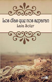 Los días que nos separan, Laia Soler