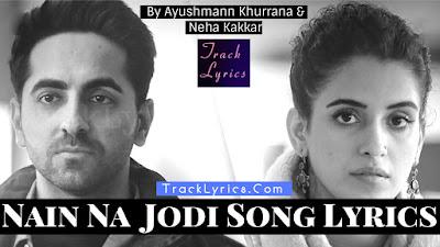 nain-na-jodi-song-lyrics-badhaai-ho-ayushmann-khurrana-sanya-malhotra