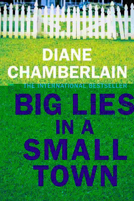 Big Lies in a Small Town by Diane Chamberlain PDF