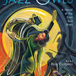 Jazz Owls: A Novel About the Zoot Suit Riots by Margarita Engle, art by Rudy Gutierrez