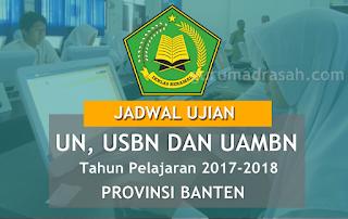 jadwal ujian madrasah provinsi banten 2018