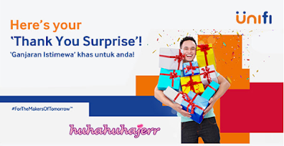 Dapat Thank You Surprise Dari UNIFI
