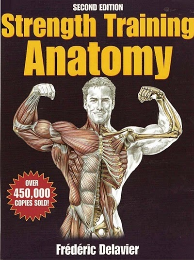 Strength Training Anatomy - 2nd Edition By Frederic Delavier