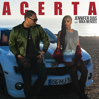 Jennifer Dias Feat. Mika Mendes - Acerta (2018) [DOWNLOAD]