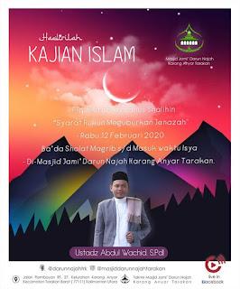 Hadirilah Kajian Islam Fiqih Kitab Riyadhus Shalihin di Masjid Darun Najah Karang Anyar Tarakan 20200212 - Kajian Islam Tarakan